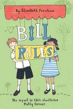 Bill Rules - Elizabeth Fensham