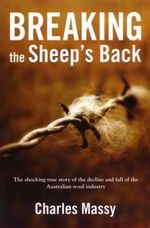 Breaking the Sheep's Back - Charles Massy