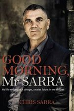 Good Morning, Mr. Sarra - Chris Sarra