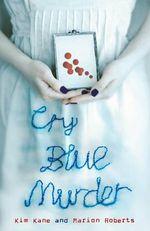 Cry Blue Murder - Kim Kane