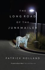 The Long Road of the Junkmailer - Patrick Holland
