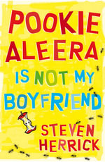 Pookie Aleera is Not My Boyfriend - Steven Herrick