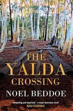 The Yalda Crossing  - Noel Beddoe