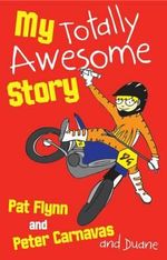 My Totally Awesome Story - Pat Flynn