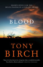 Blood - Tony Birch