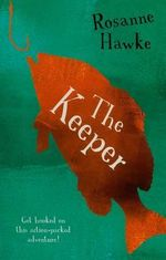 The Keeper - Rosanne Hawke