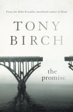 The Promise - Tony Birch