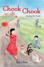 Chook Chook : Saving the Farm - Wai Chim