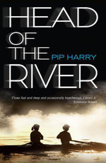 Head of the River - Pip Harry