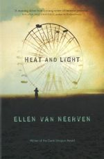 Heat and Light : Shortlisted for the 2015 Stella Prize - Ellen Van Neerven