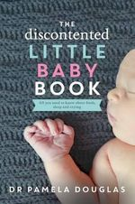 The Discontented Little Baby Book - Pamela Douglas