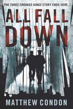 All Fall Down - Matthew Condon