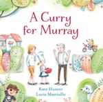 A Curry for Murray - Kate Hunter