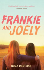 Frankie and Joely - Nova Weetman