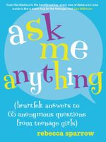 Ask Me Anything - Rebecca Sparrow