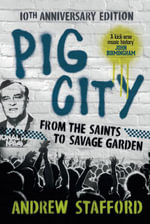 Pig City : 10th Anniversary Edition - Andrew Stafford