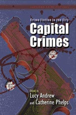 Crime Fiction in the City : Capital Crimes