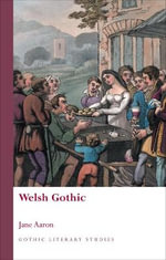 Welsh Gothic - Jane Aaron