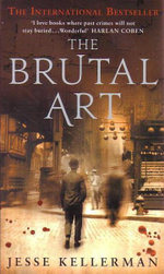 The Brutal Art - Jesse Kellerman