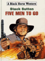 Five Men to Go - Stack Sutton