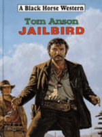 Jailbird : Themes and Issues - Tom Anson
