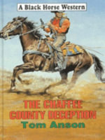 The Chaffee County Deception - Tom Anson