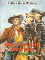 Way of the Hunted - Lee Younger