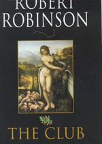 The Club - Robert Robinson