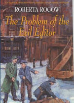 The Problem of the Evil Editor - Roberta Rogow