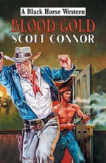 Blood Gold - Scott Connor