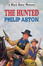 The Hunted - Philip Aston