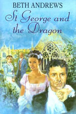 St George and the Dragon - Beth Andrews