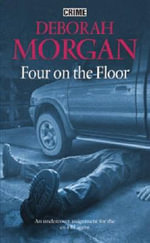 Four on the Floor - Deborah Morgan