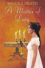 A Matter of Duty - Sandra Heath