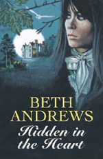Hidden in the Heart - Beth Andrews