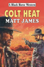 Colt Heat - Matt James