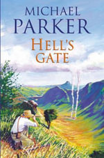 Hell's Gate - Michael Parker