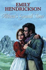 Altheas Grand Tour - Emily Hendrickson