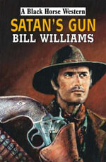 Satan's Gun - Bill Williams