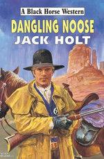 Dangling Noose - Jack Holt