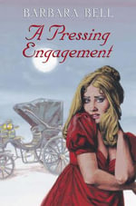 A Pressing Engagement - Barbara Bell
