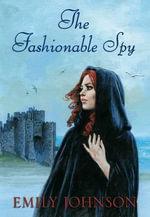 Fashionable Spy - Emily Johnson