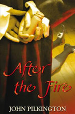 After the Fire - John Pilkington