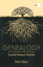 Genealogy : Essential Research Methods - Helen Osborn