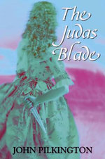 The Judas Blade - John Pilkington