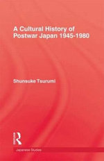 Cultural History of Postwar Japan - Shunsuke Tsurumi