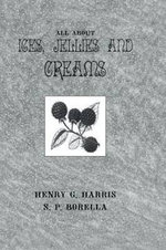 About Ices Jellies & Creams - Henry G. Harris