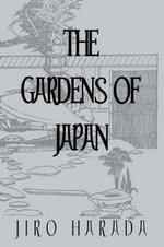 The Gardens of Japan - Jiro Harada