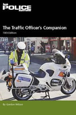 Traffic Officer's Companion 2010/2011 : Leading Lawyers on Understanding Law Enforcement S...