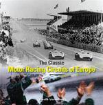 The Classic Motor-racing Circuits of Europe - David Venables